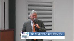 Presentación del Lic. Marcelo Kauffman – Situación del Prestador médico y las Instituciones de Salud