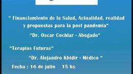 «Financiamiento de la Salud, Actualidad, realidad y propuestas para la post pandemia» / «Terapias Futuras»